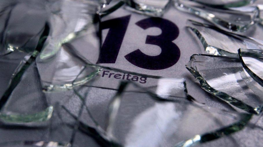 Achtung, heute ist Freitag, der 13. Aber Scherben bringen ja für gewöhnlich Glück.