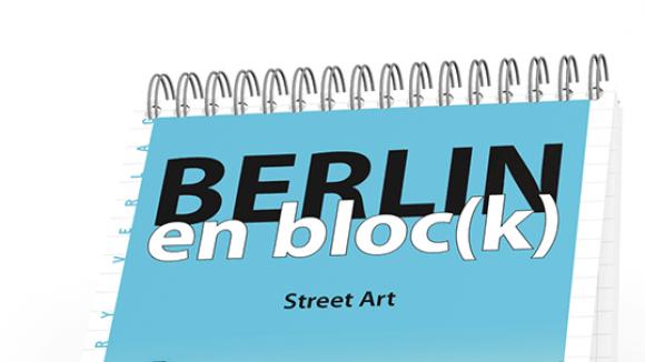 Street Art aus Berlin – im Blockformat.