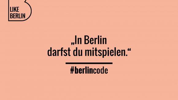 Was gehört in Berlin zum guten Ton? Hier nur eine Antwort aus der großen Sammlung der Like Berlin-Kampagne.