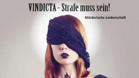 """""""Vindicta - Strafe muss sein!"""" heißt der neue Kriminalroman von Isabella Bach."""