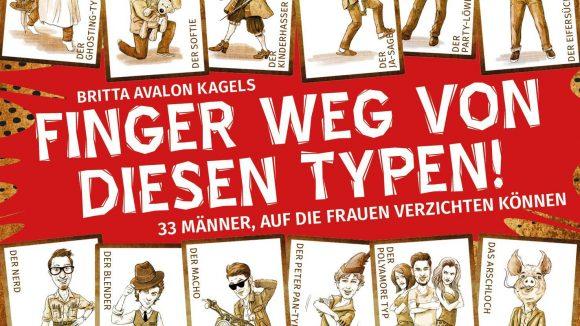 """Buch: """"Finger weg von diesen Typen"""". ©Schwarzkopf & Schwarzkopf"""
