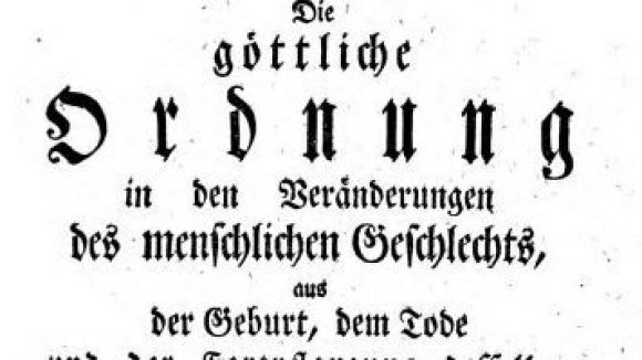 """""""Die göttliche Ordnung"""" aus dem Jahr 1741 gilt als eines der grundlegendsten Werke der deutschen Statistik."""
