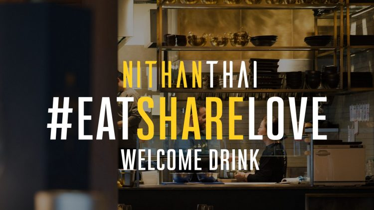 Werbeaktion vom Nithan Thai: Nithan Thai #eatsharelove. Welcome Drink for free