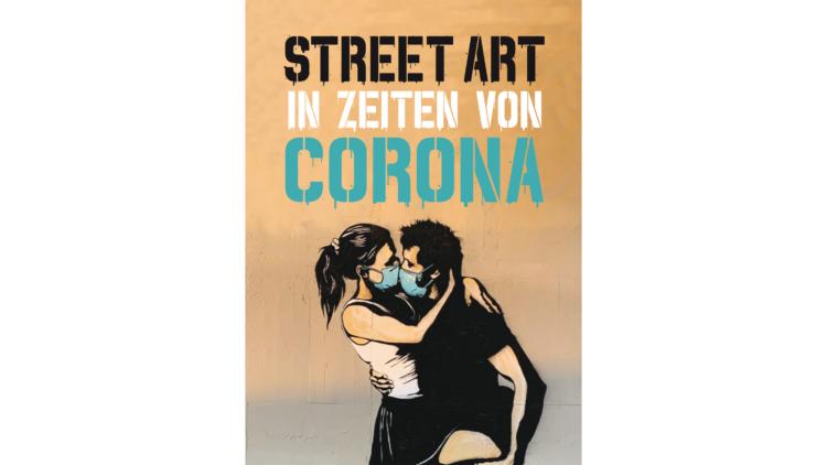 Buchtitel Street Art in Zeiten von Corona